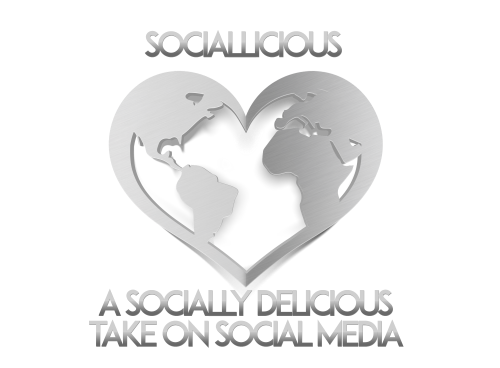 Sociallicious ~ A Socially Delicious Take On Social Media!